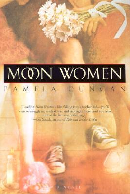 Moon Women by Duncan, Pamela [Paperback]