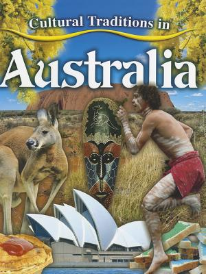 Cultural Traditions in Australia By Aloian, Molly
